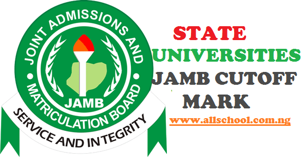jamb cut-off marks for state universities