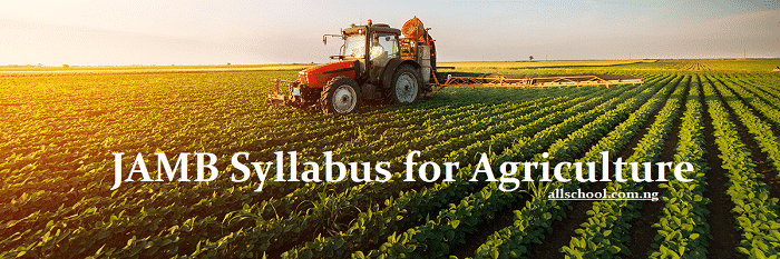 jamb syllabus for agriculture