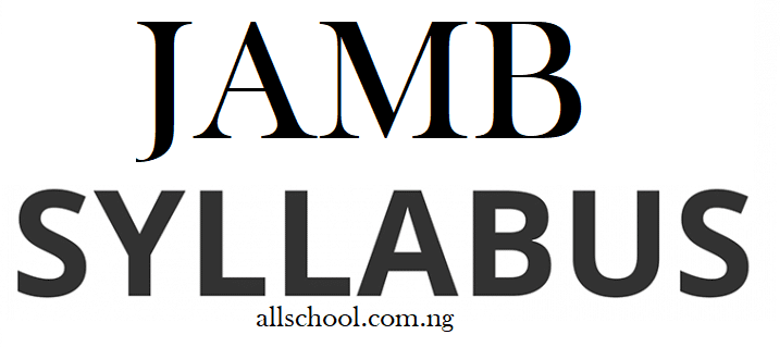 JAMB Syllabus for All Subjects | 2021/2022 Updated & Official