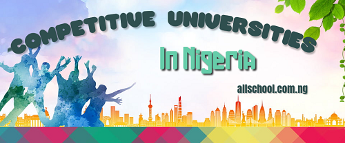 Most Competitive Universities in Nigeria