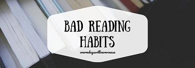 6 bad reading habits to avoid